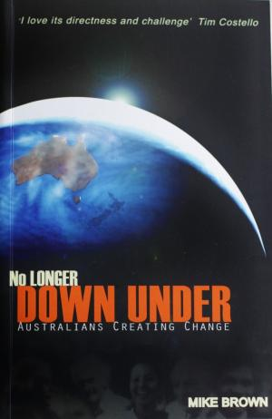 No Longer Down under by Mark Brown